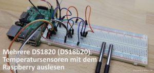Mehrere DS1820 (DS18b20) Temperatursensoren mit dem Raspberry auslesen