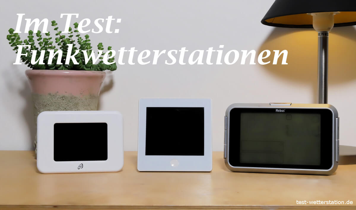 test funkwetterstationen